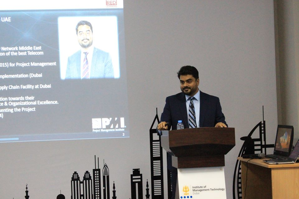 IMT Dubai hosted Mr. Najmul Hussain - Project Director of Dubai South and the founder of PMI-UAE Chapter.
